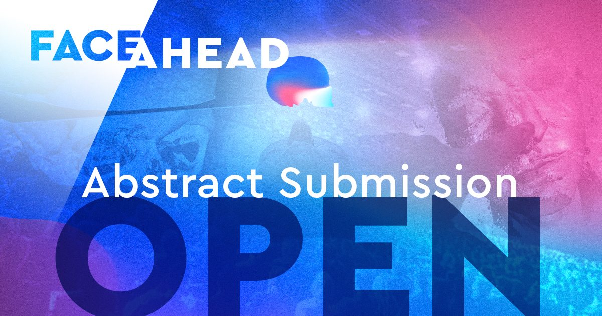 FACE AHEAD 2020 abstract submission open now