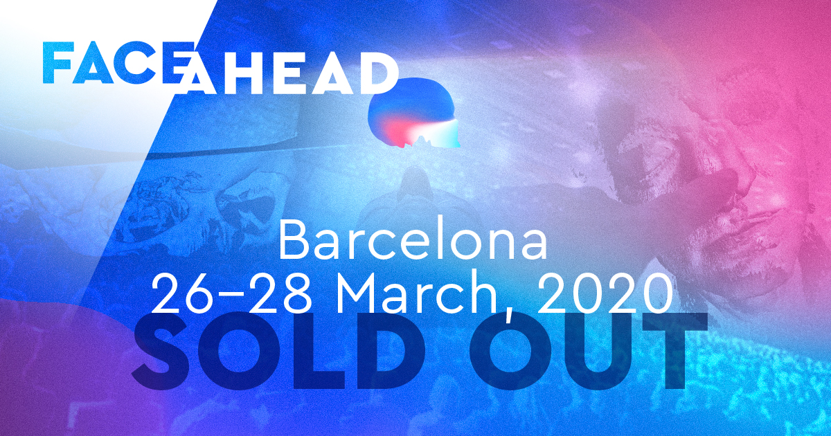 FACE AHEAD sold out